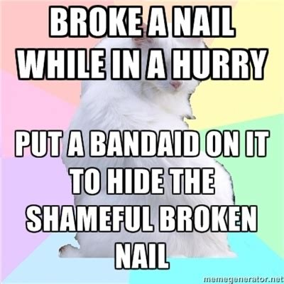 Nail Tech Meme - 17 best images about nails memes on pinterest glitter nail polish funny friday and polish