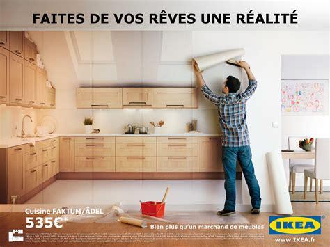 publicité cuisine ikea meubles de cuisine quot faites de vos rêves une