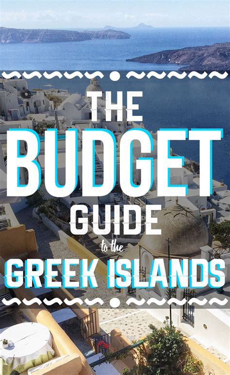 How To Visit The Greek Islands On A Budget 2019 Edition
