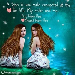 Sweet Twin Sist... Twin Sister Cute Quotes