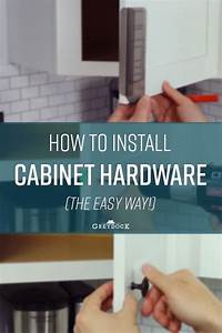 How To Install Cabinet Hardware  The Easy Way    With