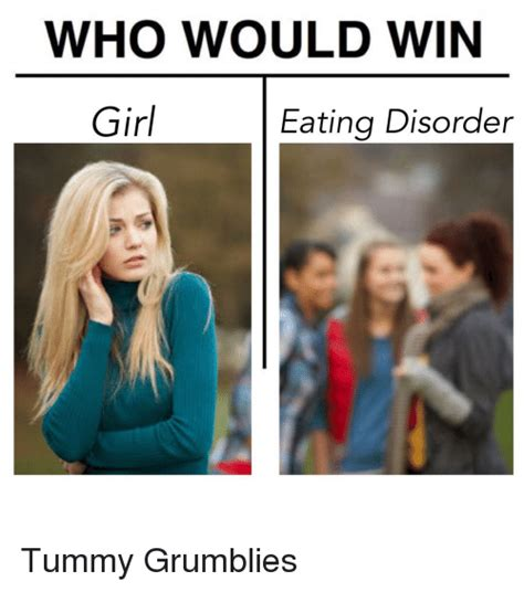 Eating Disorder Meme - 25 best memes about who would win who would win memes