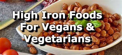 Top 10 High Iron Foods For Vegetarians And Vegans