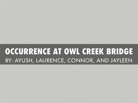 occurrence at owl creek bridge plot activity by ayush