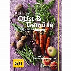 Gemüse Anbauen Plan : obst gem se selbst anbauen buch bei bestellen ~ Watch28wear.com Haus und Dekorationen