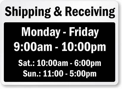 Receiving Hours Signs Office Hour Monday Templates