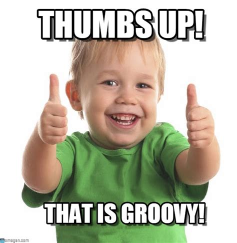 Thumbs Up Kid Meme - groovy enjoy thumbs up on memegen