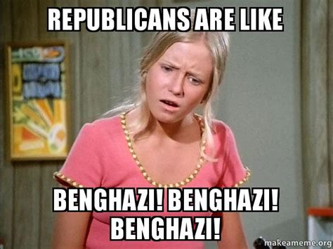 Benghazi Meme - benghazi meme 28 images benghazi by the numbers page 2 politicalconundrum forum the use of