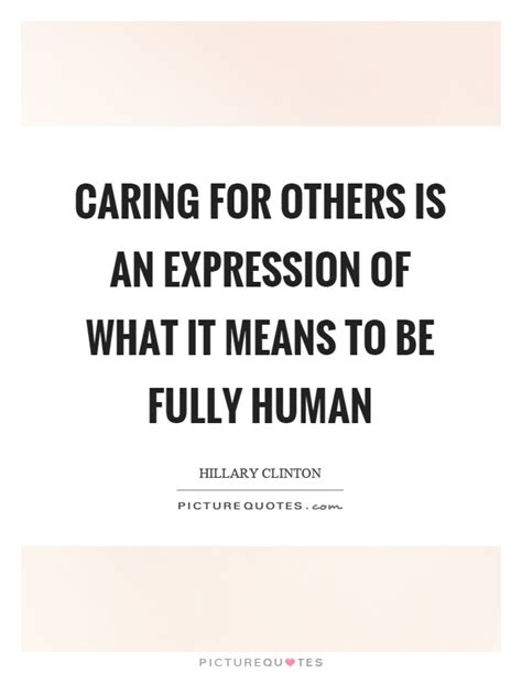Quotes About Not Caring For Others