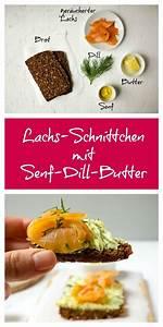 Dillsauce Einfach Schnell : lachs schnittchen mit senf dill butter rezept senf ~ Watch28wear.com Haus und Dekorationen