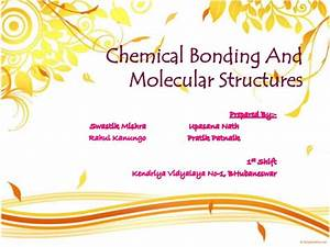 Chemical Bonding And Molecular Structure