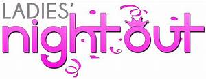 Ladies Night Out Clipart - Clipart Suggest