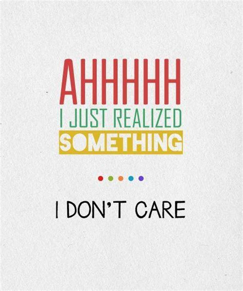 I Dont Care Anymore Quotes Pictures