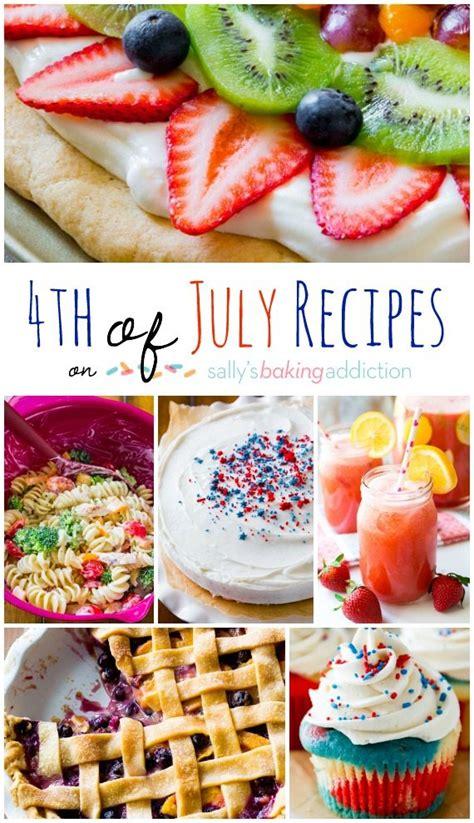 easy 4th of july recipes saturday seven 20 easy fourth of july recipes sally s baking addiction bloglovin