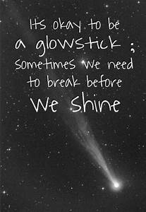 It's okay t... Glow On Face Quotes