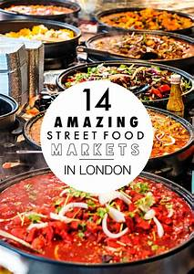14 Amazing Street Food Markets You Have To Visit In London ...