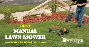 Best Manual Lawn Mower In 2017
