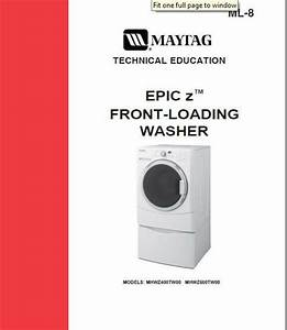 Maytag Epic Z Front Load Washer Service  U0026 Repair Manual