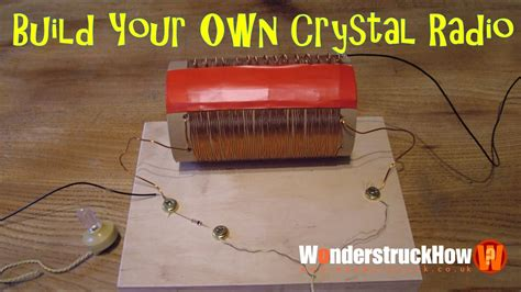 Build Your Own Crystal Radio Youtube