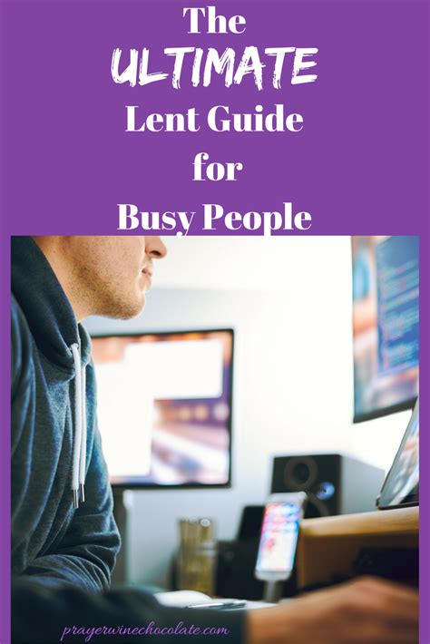 The Ultimate Lent Guide For Busy People  Prayer Wine