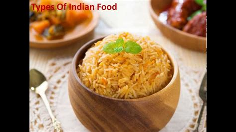 types of indian cuisine types of indian food list of indian dishes indian cuisine