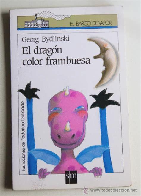 Barco De Vapor Libros Pdf by El Drag 243 N Color Frambuesa Georg Bydlinski Comprar