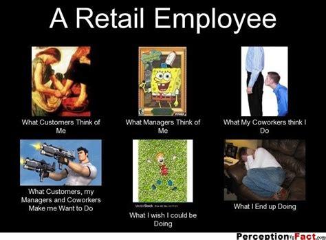 Retail Memes - a retail employee soooo true pinterest retail funny memes and retail robin
