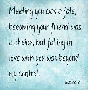 Meeting You Was A Fate Becoming Your Friend Was A Choice ...