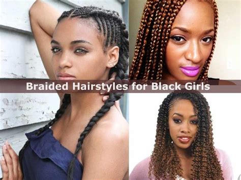 24 Fabulous Braided Hairstyles For Black Girls