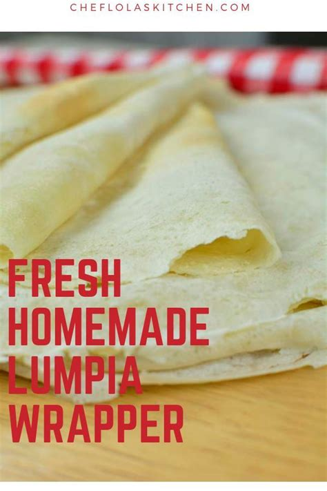 lumpia wrappers spring roll wrappers video chef lola