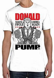 Bro Science Men U0026 39 S Donald Pump T-shirt Small White