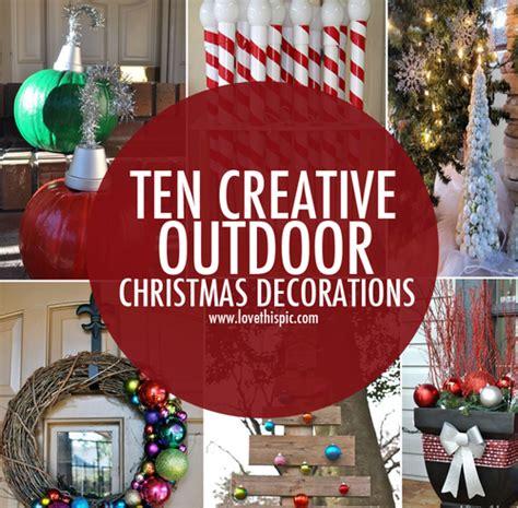 ten creative outdoor christmas decorations christmas