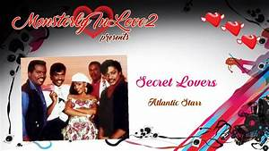 Atlantic Starr - Secret Lovers (1985) - YouTube