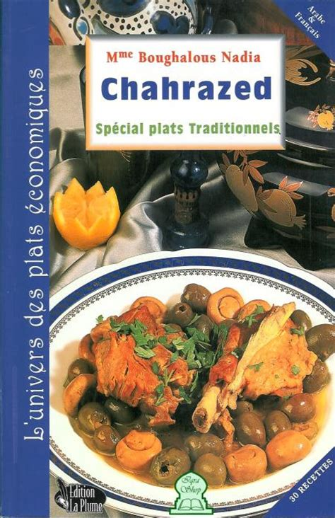cuisine chahrazed spécial plats traditionnels chahrazed madame boughalous
