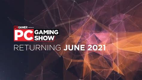 E3 2021's PC Gaming Show set for Sunday, June 13 - Bunch Games