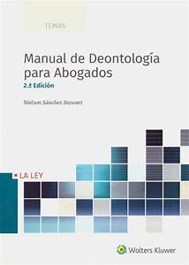 Manual De Deontolog U00eda Para Abogados    Nielson S U00e1nchez