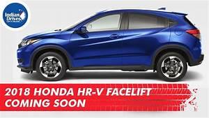 Honda Hrv 2018 : 2018 honda hr v facelift coming soon youtube ~ Medecine-chirurgie-esthetiques.com Avis de Voitures