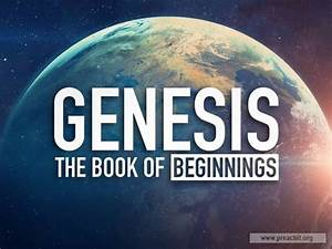 Sermon By Title  Genesis  The Book Of Beginnings