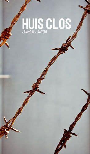 A Porte Chiuse Sartre by Jean Paul Sartre Huis Clos 1944 A Porte Chiuse Cover