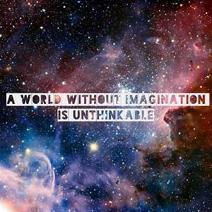A world without imagination would be tragic... But sadly ...