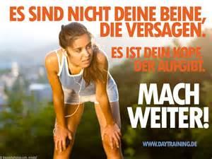 fitness sprüche motivation es sind nicht deine beine die versagen es ist dein kopf der aufgibt mach motivation und