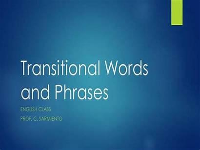 Words Phrases Transitional Presentation Authorstream