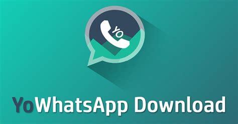 o que 233 yo whatsapp conhe 231 a os recursos e os riscos ao baixar o apk redes sociais techtudo