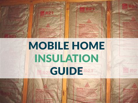 mobile home insulation guide types tips standards