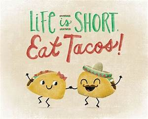 taco quotes - G... Taco Funny Quotes