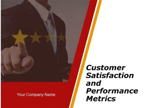 customer satisfaction  performance metrics powerpoint