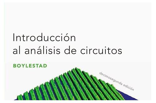 descargar introduccion al analisis de circuitos boylestad pdf