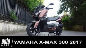 Essai Xmax 300 : 2017 yamaha x max 300 essai video le prix de la polyvalence youtube ~ Medecine-chirurgie-esthetiques.com Avis de Voitures
