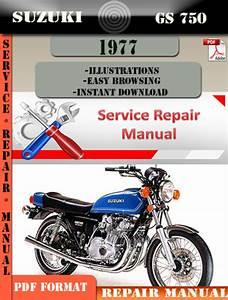 Suzuki Gs 750 1977 Digital Factory Service Repair Manual