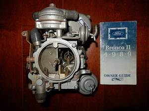 1989 Ford Bronco Ii Carburetor And Owners Guide Manual